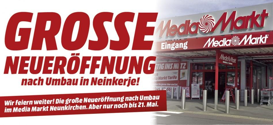 Jetzt Grosse Neueröffnung Nach Umbau Mediamarkt Neunkirchen