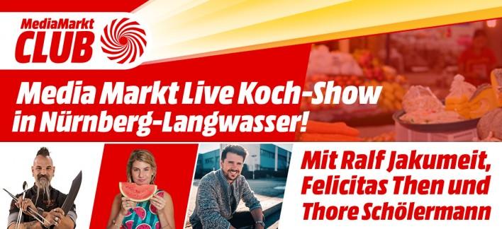 Mediamarkt Live Koch Show In Nurnberg Langwasser Mediamarkt Nurnberg Langwasser
